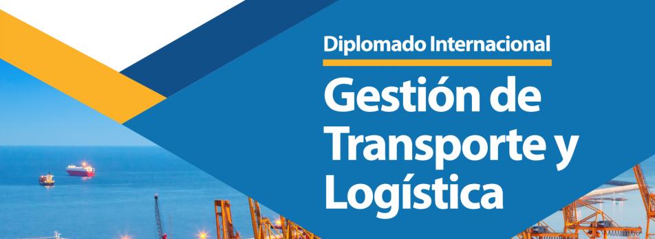 diplomado transporte y logistica